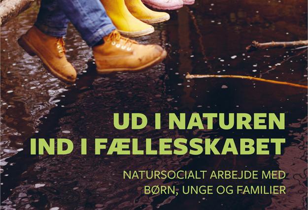 Ud i naturen – ind i fællesskabet